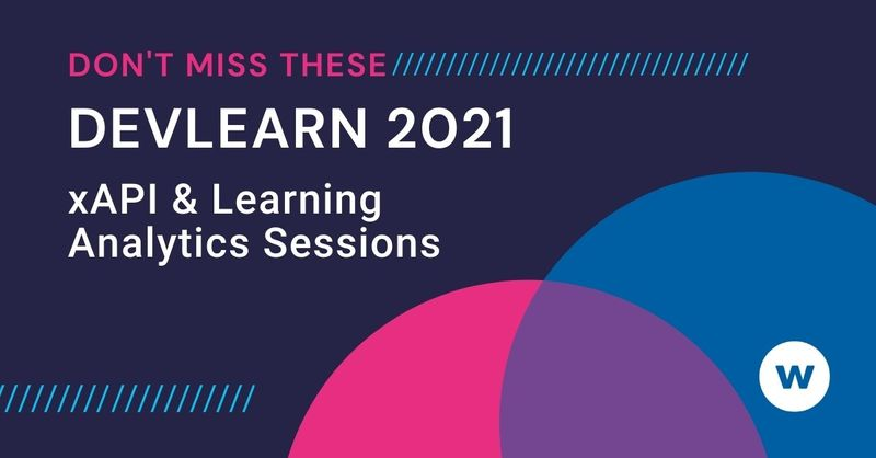 DevLearn xAPI and Learning Analytics Sessions
