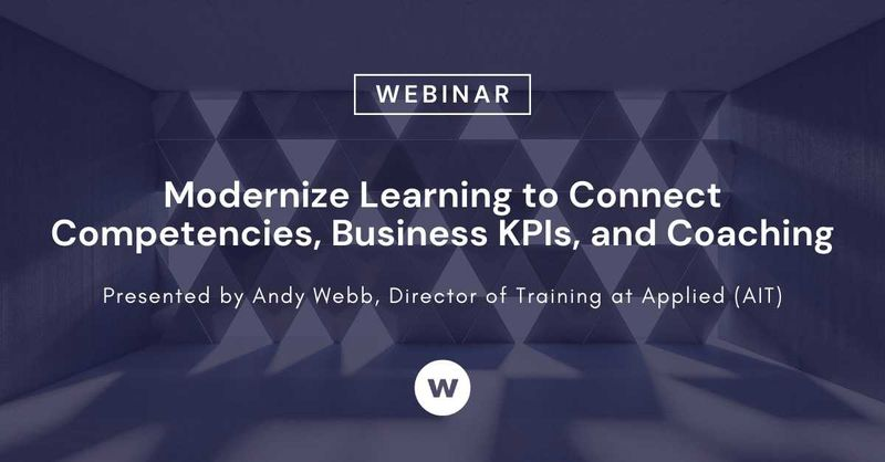 Modernize Learning to Connect Competencies, Business KPIs and Coaching