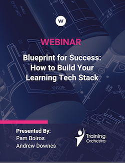 Building a Learning Tech Stack Webinar with Training Orchestra & Watershed