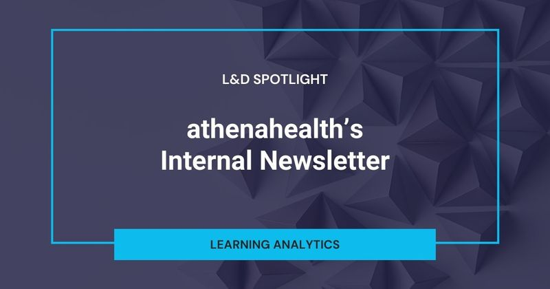 See how athenahealth uses an internal newsletter to encourage learning and development.
