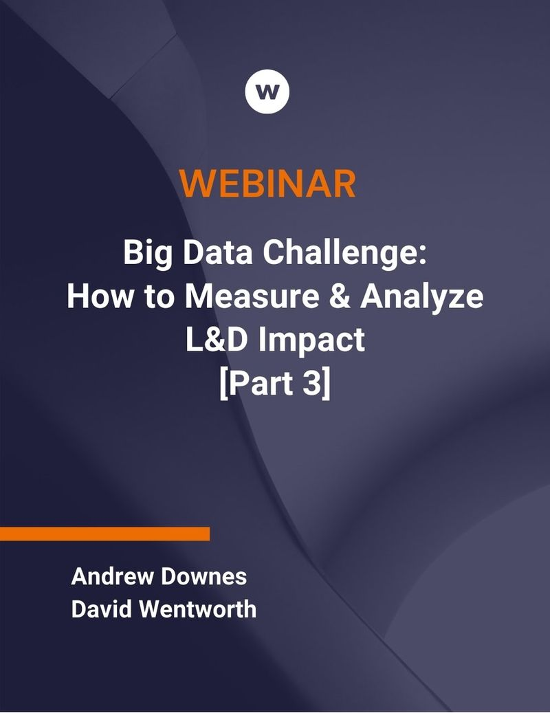 How to Measure and Analyze Training Impact Webinar