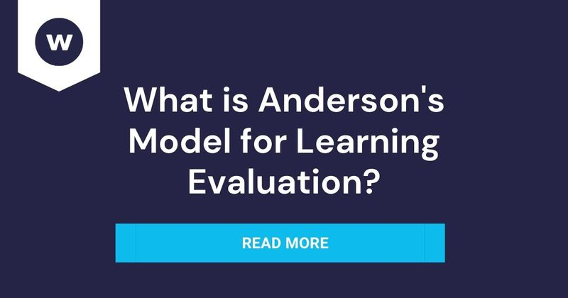 How to use Anderson's Model for Learning Evaluation