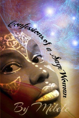 Confessions of a Sage Woman (Volume 2)