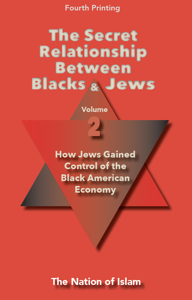 The Secret Relationship Between Blacks & Jews Vol. 2.