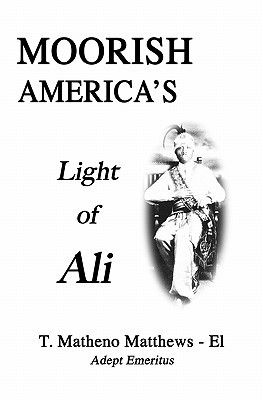 Moorish America's Light of Ali