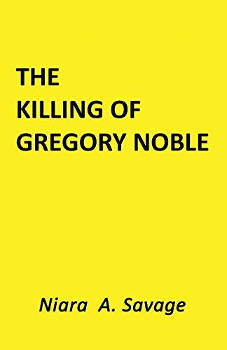 The Killing of Gregory Noble