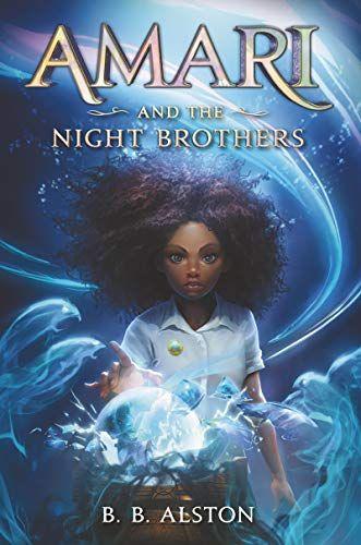 Amari and the Night Brothers (Supernatural Investigations, 1)