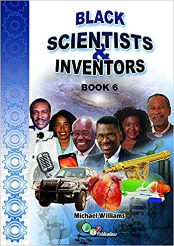 Black Scientists and Inventors Book 6