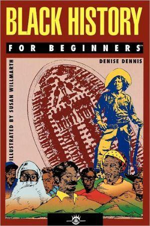 Black History For Beginners