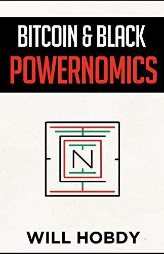 Bitcoin & Black Powernomics