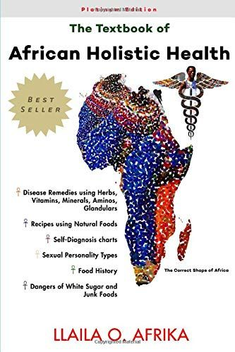 The Textbook of African Holistic Health