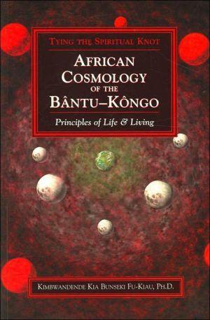 African Cosmology of the Bântu-Kôngo