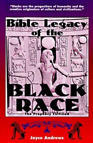Bible Legacy of the Black Race