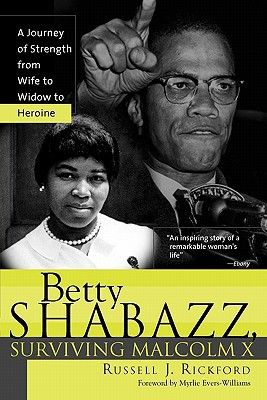 Betty Shabazz, Surviving Malcolm X