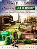 A Walk Down Historic Jefferson St