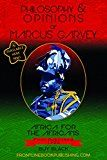 Philosophy & Opinions Of Marcus Garvey Volume 1