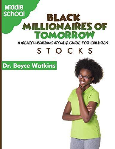 The Black Millionaires of Tomorrow