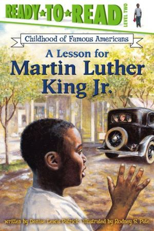 A Lesson for Martin Luther King Jr. (Ready-to-Read Childhood of Famous Americans)