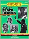 Afro-bets Book of Black Heroes from A to Z