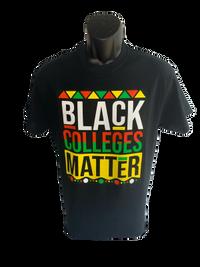 Black Colleges Matter T-Shirt