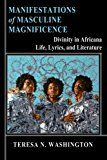 Manifestations of Masculine Magnificence