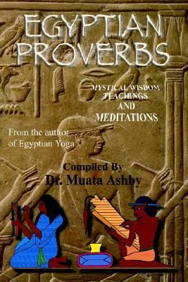Ancient Egyptian Proverbs