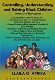 Controlling, Understanding, and Raising Black Children