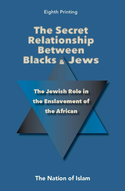 Secret Relationship Between Blacks And Jews: Vol 1