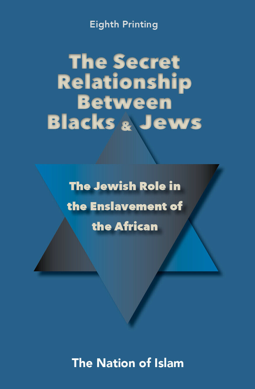 Secret Relationship Between Blacks And Jews: Vol 1