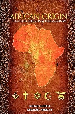 African Origin Found in Religion and Freemasonry