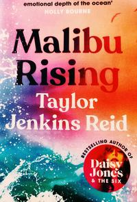 Cover of Malibu Rising by Taylor Jenkins Reid