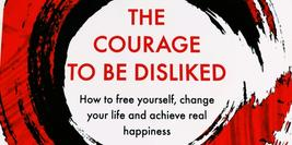 Cover graphic of The Courage To Be Disliked