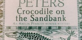 Cover Detail - Crocodile on the Sandbank by Elizabeth Peters