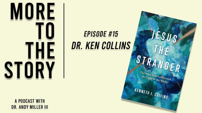 Ken Collins - Jesus the Stranger