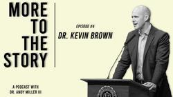 Asbury University President -Dr. Kevin Brown + Hyper-seeing