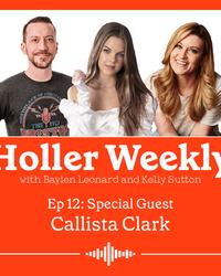 Holler Weekly Ep.12