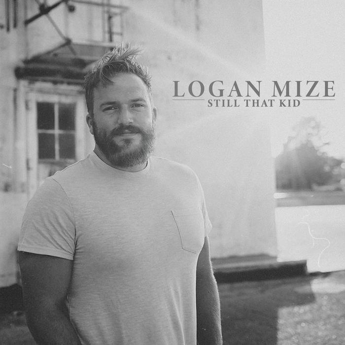 Album - Logan Mize - Still That Kid