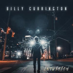 Billy Currington - Intuition Album Cover