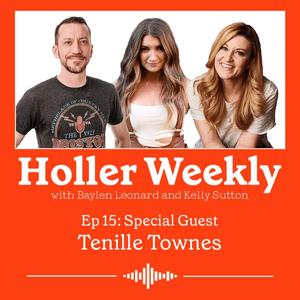 Holler Weekly Ep 15