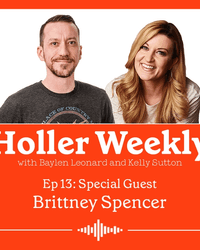 Holler Weekly Podcast with Baylen Leonard and Kelly Sutton Episode 13