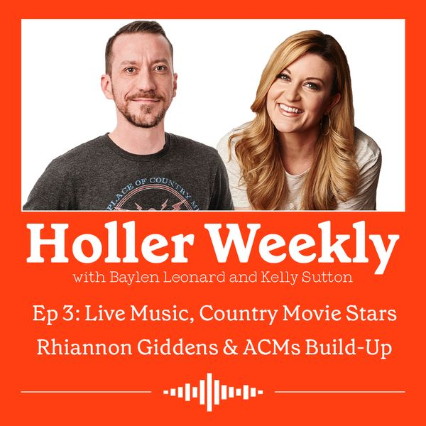 Holler Weekly Episode 3