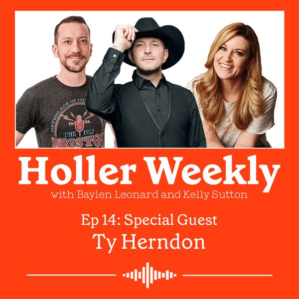 Holler Weekly Episode 14 with Ty Herndon