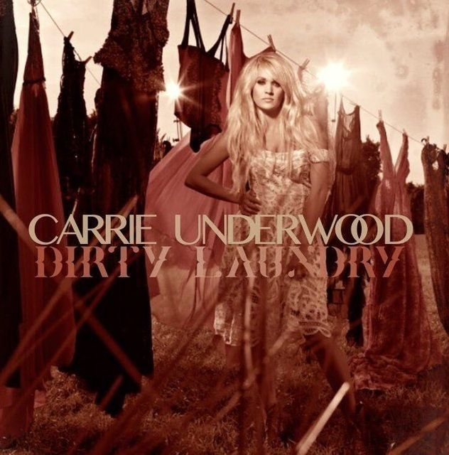 Carrie Underwood - Dirty Laundry - Single Cover