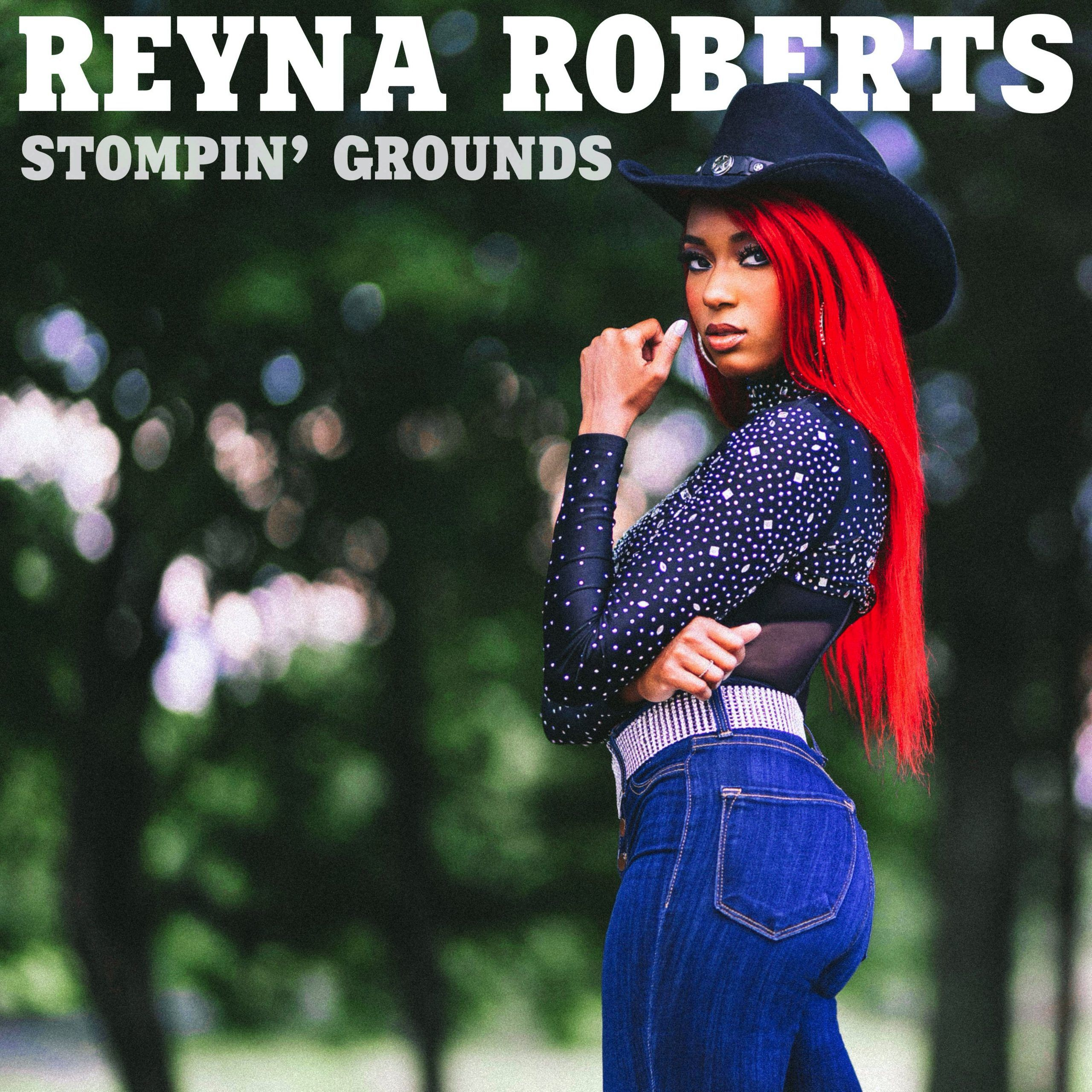 Reyna Roberts - Stompin' Grounds