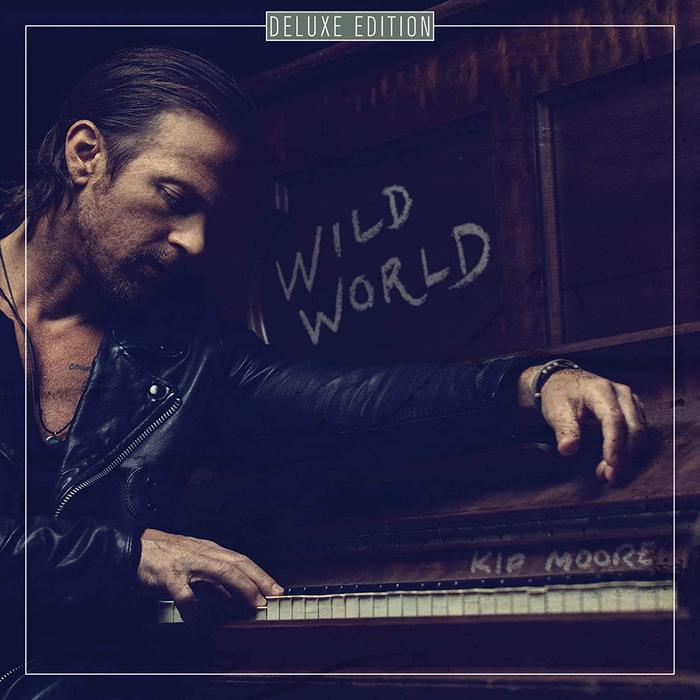 Album - Kip Moore - Wild World Deluxe
