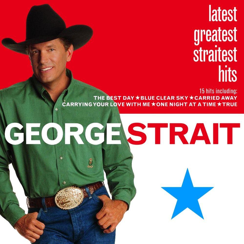 George Strait - Latest Greatest Straitest Hits - Album Cover
