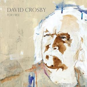 Album Cover - David Crosby - For Free