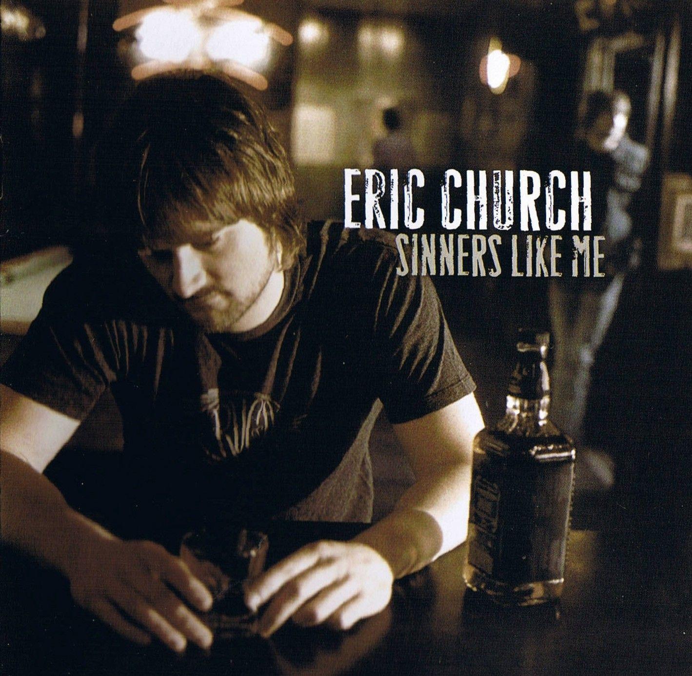 Eric Church - Sinners Like Me - Album Cover