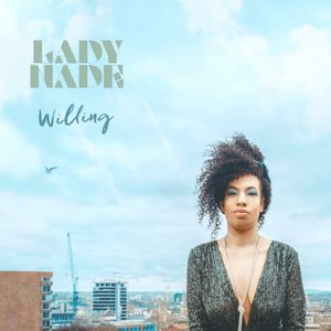 Lady Nade - Willing Album Cover