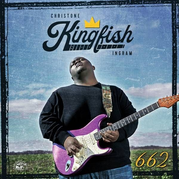 "Christone ""Kingfish"" Ingram - 662 Album Review From Holler | Holler"